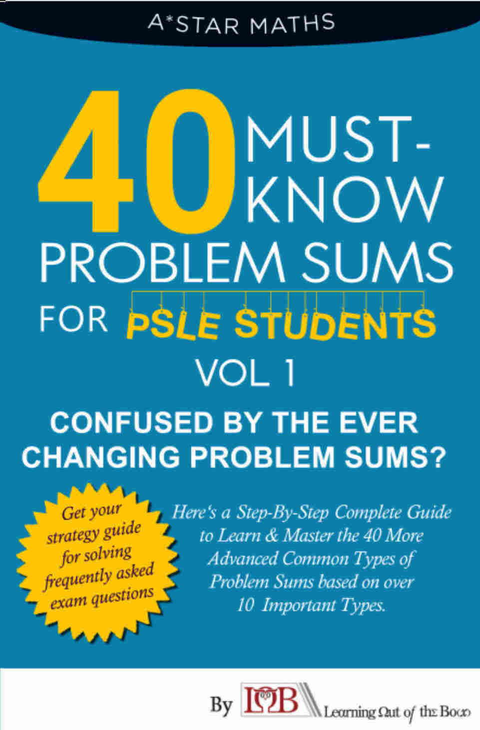 40 Must-Know Problem Sums (Volume 1 out of 5) *For P5/6. | Learning ...
